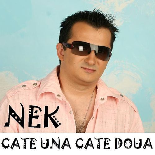 Play & Download Cate Una Cate Doua by Nek | Napster