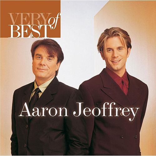 Very Best Of Aaron & Jeoffrey by Aaron & Jeoffrey