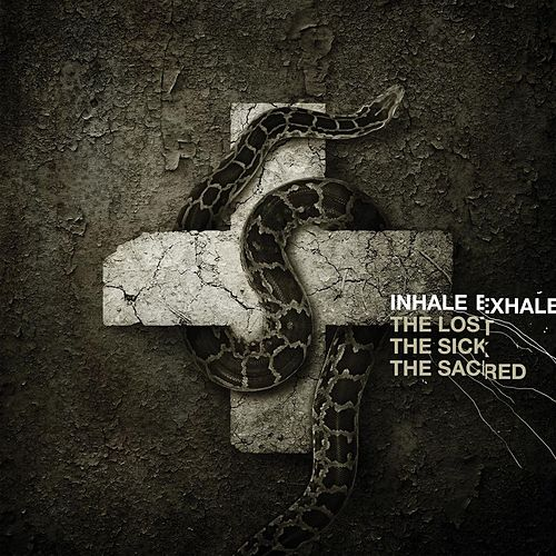 Play & Download The Lost, The Sick, The Sacred by Inhale Exhale | Napster