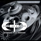 Play & Download Code Of Ethics - Remixes by Code of Ethics | Napster