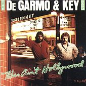 Play & Download This Ain't Hollywood by DeGarmo and Key | Napster