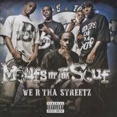 We R Tha Streetz by Moufs Of Da Souf