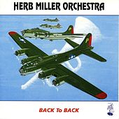 Play & Download Back To Back by Herb Miller Orchestra | Napster