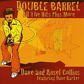 Double Barrel by Dave & Ansel Collins