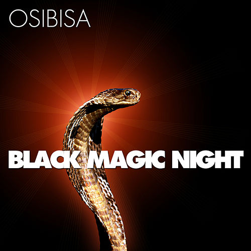 Play & Download Black Magic Night - Live by Osibisa | Napster