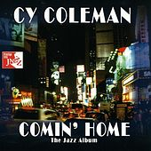 Play & Download Comin' Home by Cy Coleman | Napster