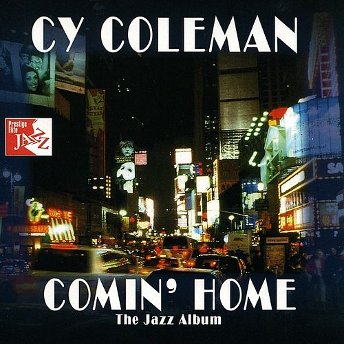 Comin' Home by Cy Coleman