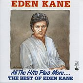 Play & Download All The Hits Plus More By Eden Kane by Eden Kane | Napster