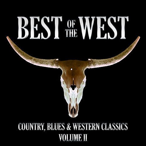 Play & Download Best of The West 2 by Various Artists | Napster