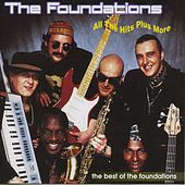 All The Hits Plus More Of The Foundations by The Foundations