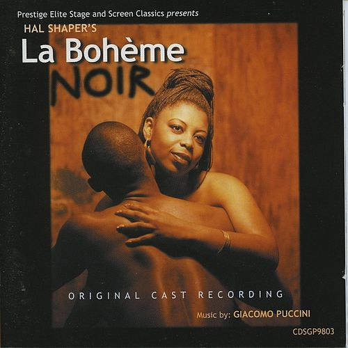 The Musical La Boheme Noir by Original Cast