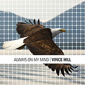 Always On My Mind by Vince Hill