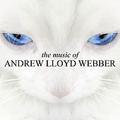 The Music Of Andrew Lloyd Webber by Andrew Lloyd Webber