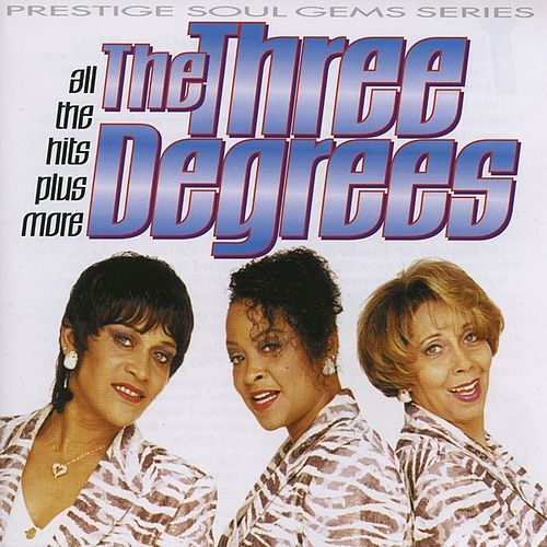 Play & Download All the Hits Plus More by The Three Degrees | Napster