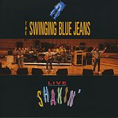 Play & Download Live Shaking by Swinging Blue Jeans | Napster