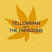 Play & Download Meets the Paragons by Yellowman | Napster