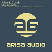 Play & Download What Lies Within by Arisa | Napster
