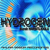 Play & Download Hydrogen by Burak Harsitlioglu | Napster