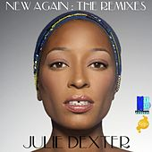 Play & Download New Again: The Remixes - EP by Julie Dexter | Napster