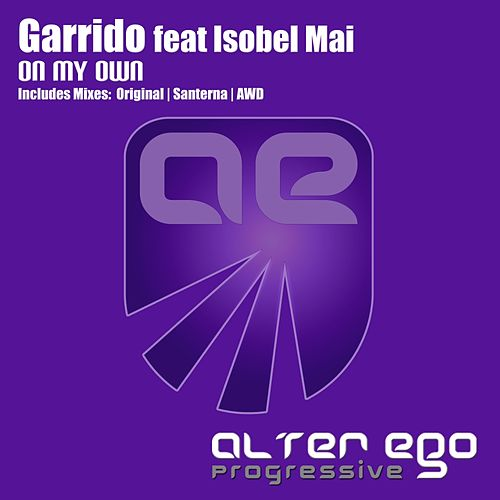 On My Own (feat. Isobel Mai) by Garrido