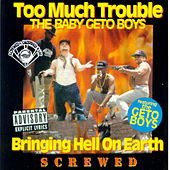 Play & Download Bringing Hell on Earth (Screwed) by Too Much Trouble | Napster