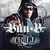 Play & Download II Trill by Bun B | Napster