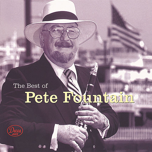 The Best Of Pete Fountain by Pete Fountain