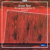Toch: String Quartets Nos. 6 & 12 by Verdi Quartet