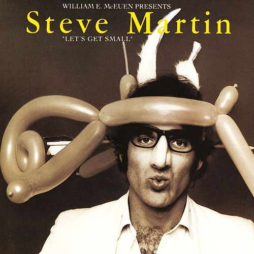 Play & Download Let's Get Small by Steve Martin | Napster