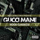 Play & Download Hood Classics 2 by Gucci Mane | Napster