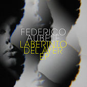 Play & Download Laberinto del Ayer - EP by Federico Aubele | Napster
