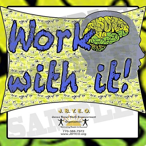 Work With It (feat. Lil Jimmy) - Single by James Brown