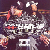 Play & Download Club Bangaz by Partners-N-Crime | Napster