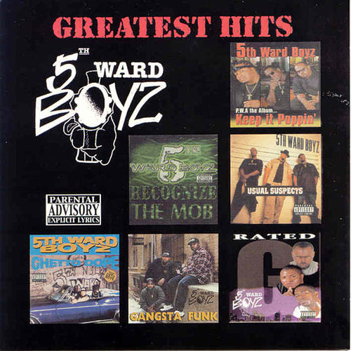 Greatest Hits by 5th Ward Boyz