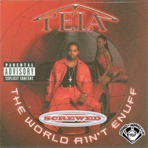 Play & Download The World Ain't Enuff (Screwed) by Tela | Napster