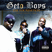 The Foundation by Geto Boys
