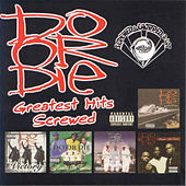 Play & Download Greatest Hits (Screwed) by Do or Die | Napster