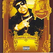 Play & Download Pimpalation by Pimp C | Napster