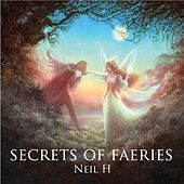 Play & Download Secrets of Faeries by Neil H. | Napster
