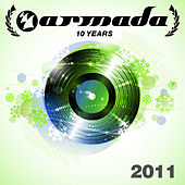Play & Download 10 Years Armada: 2011 by Various Artists | Napster