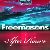 Play & Download After Hours by The Freemasons | Napster
