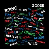 Play & Download Bring It On by Goose | Napster