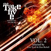 Play & Download Club Take Five Kitzbühel / Salzburg, Vol. 2 (Selected by Eric Tyrell & Dan Rubell) by Various Artists | Napster
