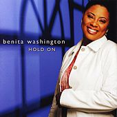 Hold On by Benita Washington