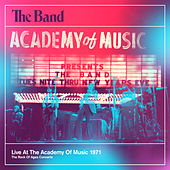 Play & Download Live At The Academy Of Music 1971 by The Band | Napster