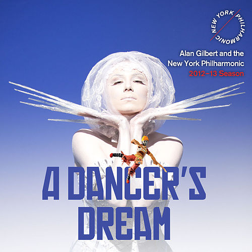 Play & Download A Dancer's Dream: Two Works by Stravinsky by New York Philharmonic | Napster