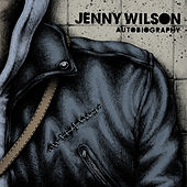 Play & Download Autobiography by Jenny Wilson | Napster