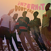 Play & Download Dontcha by The Internet | Napster