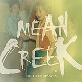 Youth Companion by Mean Creek