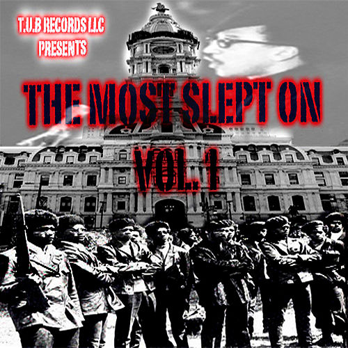 Play & Download The Most Slept On Vol. 1 by Various Artists | Napster
